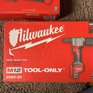 "MILWAUKEE M12 RIVET TOOL 2550-20 ""TOOL ONLY "" for Sale in Boston, MA"