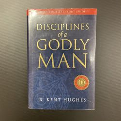 Disciplines of a Godly Man by R. Kent Hughes for Sale in San Jose,  CA