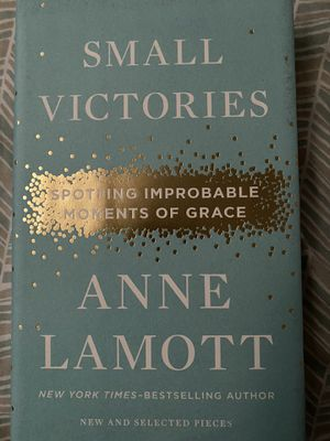 Small Victories by Anne Lamott for Sale in Bay Point, CA