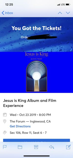 Jesus Is King The Forum Los Angeles 10/23 SEC 106, ROW 11 Seat 6 & 7 for Sale in Beverly Hills, CA