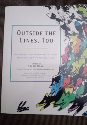 New unique adult coloring book, Outside the Lines too for Sale in Mill Creek, WA