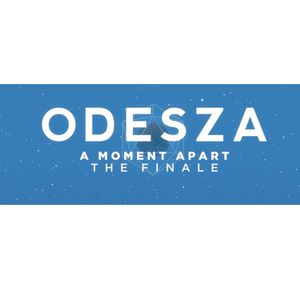 2 Tickets to ODESZA: A Moment Apart on Friday July 26 for Sale in Downey, CA