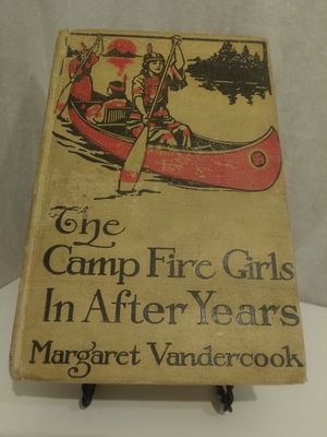 The Campfire Girls - In After Years - Novel - 1915 Philidelphia for Sale in Kent, WA