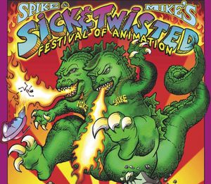 Spike and Mike's Sick & Twisted Animation Festival Tickets for Sale in Riverside, CA