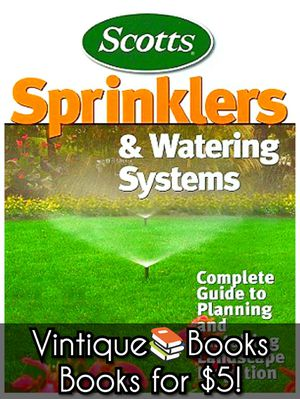 Scotts Complete Guide Book: Sprinklers & Watering Systems; How To DIY, Paperback - Landscape Irrigation/Gardening/Lawn Care Photo Book for Sale in Arlington, WA
