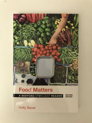 Food Matters (Second Edition) - a Bedford Spotlight Reader by Holly Bauer for Sale in San Jose, CA