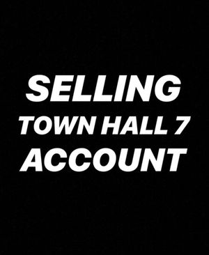 Clash of Clans Max Town Hall 7 for Sale in Dublin, OH