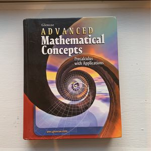 Glencoe Advanced Mathematical Concepts PreCalculus With Applications for Sale in Brick Township, NJ