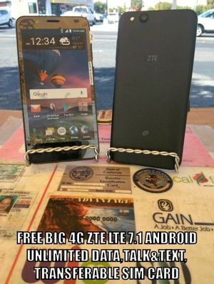 FREE BiG 4G ZTE LTE UNLIMITED DATA 7.1 ANDROID 16mb for Sale in Modesto, CA