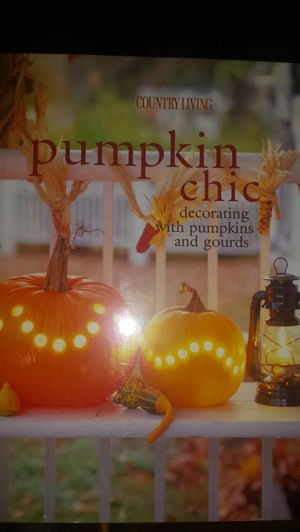 Country Living Pumpkin Chic Hardcover for Sale in New Haven, CT