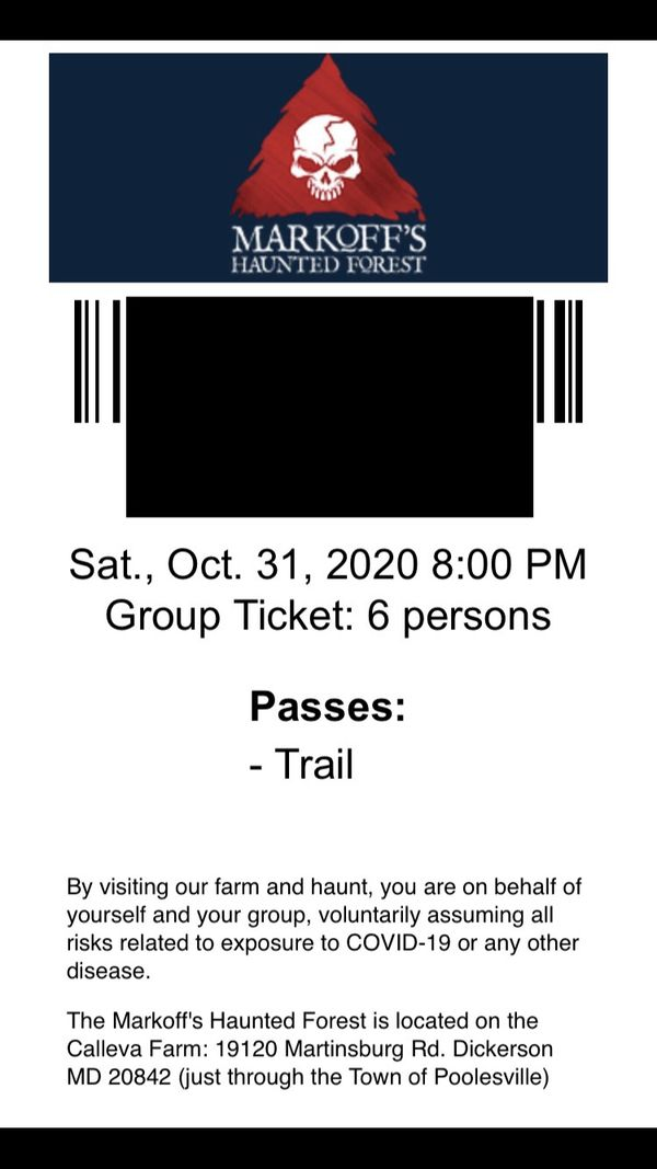 Markoff's Haunted Forest ticket (good for group of up to 6 people)