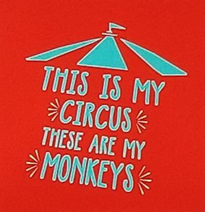 This is my circus and these are my monkeys shirt for Sale in Florence, MS
