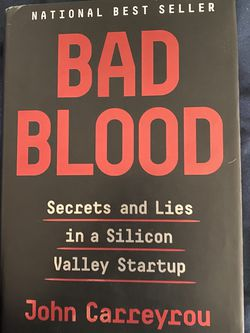 Bad Blood By John Carreyrou for Sale in Cupertino,  CA