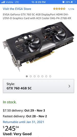 GeForce gtx 760sc for Sale in Phoenix, AZ
