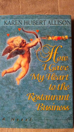 How I Gave My Heart To The Restaurant Business for Sale in Oakley, CA