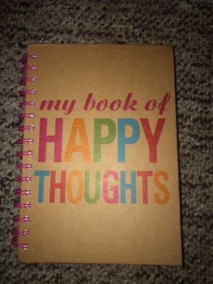2 My Book of Happy Thoughts Journals for Sale in Plainfield, IL