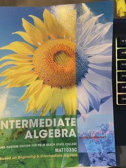 Intermidiate Algebra. Third Custom Edition. MAT1033c. Based on Beginning & Intermidiate Algebra by Pearson/Martin-Gay for Sale in Miami,  FL