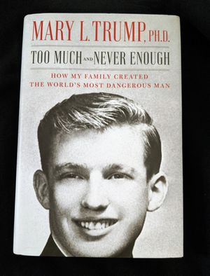 Donald Trump - LIKE NEW - Too Much And Never Enough : How My Family Created The World's Most Dangerous Man by MARY TRUMP for Sale in West Hollywood, CA