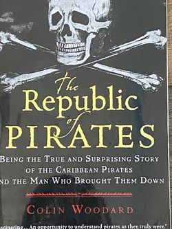 The Republic Of Pirates By Colin Woodard for Sale in Goodyear,  AZ