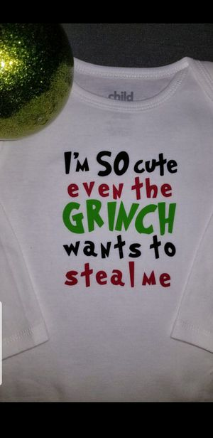 Custom long sleeve onesie with grinch phrase for Sale in Phoenix, AZ