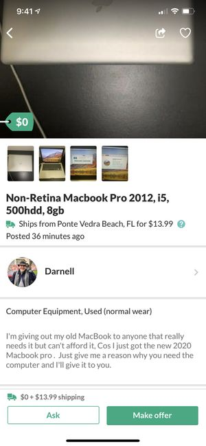 MacBook for free SCAM!!!!!!! Please look at the photos and read the description!!!! for Sale in Oceanside, CA