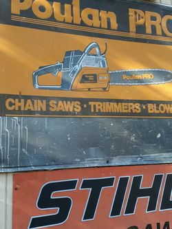 Poulan Chainsaw Metal Sign Large for Sale in Occoquan Historic District,  VA