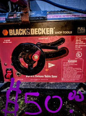 """Black and decker 10"""" table saw for Sale in Eugene, OR"""