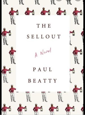 The Sellout by Paul Beatty for Sale in Dallas, TX