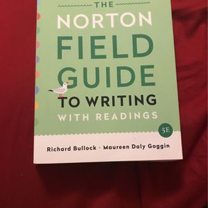 The Norton Field Guide To Writing With Readings for Sale in Pasadena, TX