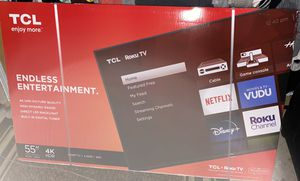 Brand new in the box TCL 55 inch 4K smart tv for Sale in Webster, MA