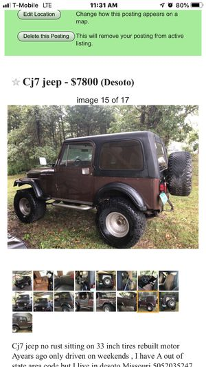 Cj7 jeep 1984 for sale or trade for pontoon boat , asking 7800 it. Has a new radiator you joints heater core sitting on 33 inch tires motor rebuilt f for Sale in De Soto, MO