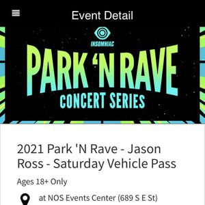 Jason Ross Park And Rave Ticket Saturday for Sale in La Mirada, CA