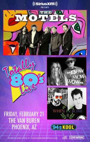 SIRIUSXM PRESENTS TOTALLY 80'S LIVE W/ THE MOTELS February 21, 20207:30 pm(Doors:6:30 pm) AGES 13 AND UP for Sale in Tolleson, AZ