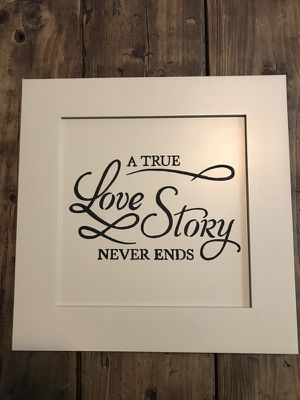 A True Love Story Never Ends sign for Sale in Durham, NC