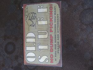 Old stuff metal sign size 24 ins wide and 15 ins high brand new for Sale in Lake Stevens, WA