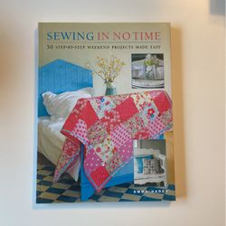 Sewing In No Time, 50 Step by Step Weekend Projects Made Easy Book for Sale in Sterling Heights,  MI