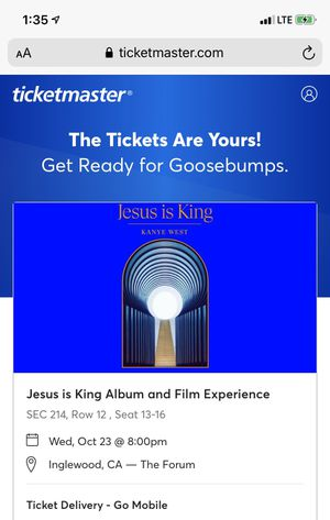 👑 Kanye West Jesus is King Album Film Experience 4 TICKETS Sec 214 10/23 for Sale in Inglewood, CA