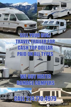 We buy all types rvs campers travel trailers for Sale in North Richland Hills, TX
