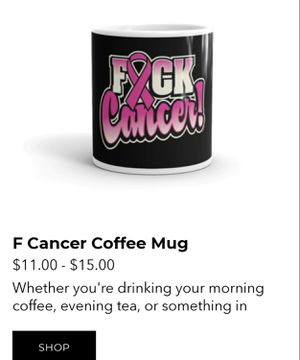 F Cancer Coffee Mug for Sale in Owensboro, KY