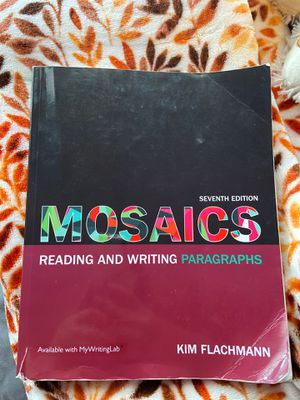 Mosaics: reading and writing paragraphs seventh edition for Sale in Cicero, IL