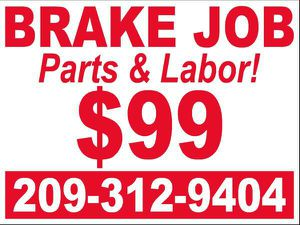 Brake Job!! {contact info removed} for Sale in Modesto, CA