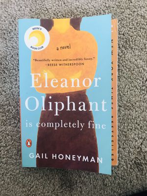 Eleanor Oliphant Is Completely Fine by Gail Honeyman for Sale in Aurora, CO