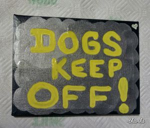 """Sign """" Dogs keep off"""" Handmade sign for yard for Sale in Scottsdale, AZ"""