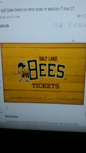 6 salt lake bees tickets good seats in section 7 row 17 for Sale in Salt Lake City, UT