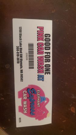 1 pink elephant car wash ticket 4 sale 15 bux for Sale in Malone-Porter,  WA