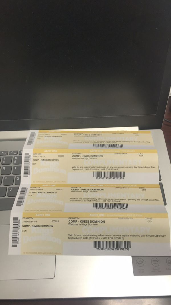 4 king dominion tickets good through Labor Day