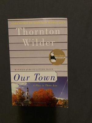 """Book """"Our town"""" by Thornton Wilder for Sale in Palmdale, CA"""