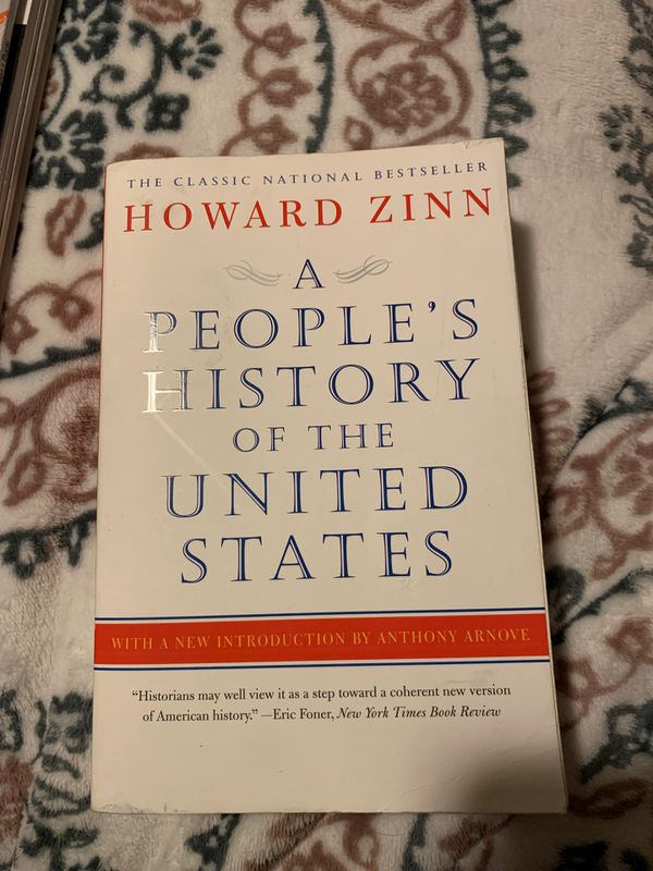 A people's history of the United States, by Howard Zinn