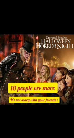 Tickets. Horror night . 10 . For today . Pay after enter. for Sale in Los Angeles, CA