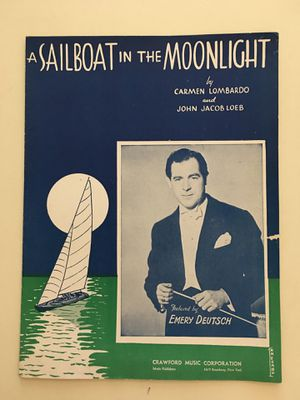 Vintage Crawford Music Corporation Sheet Music: 1936 A Sailboat in the Moonlight by Lombardo and Loeb; 1938 Wishing [Will Make It So] by De Silva for Sale in Phoenix, AZ